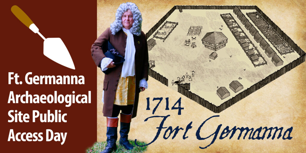 Fort Germanna Public Access Day Event with LtGov Alexander Spotswood – October 3